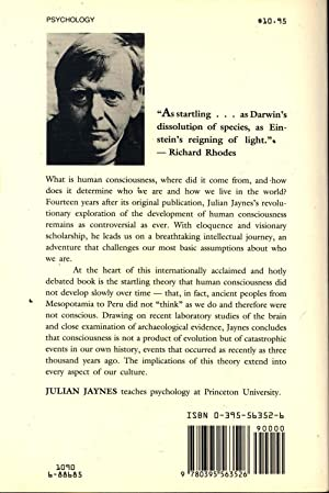 The origin of consciousness and the breakdown: Jaynes, Julian.