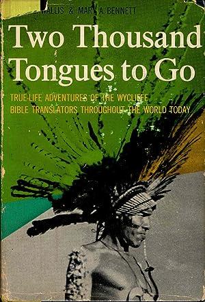 Two Thousand Tongues to Go : The: Wallis, Ethel Emily.