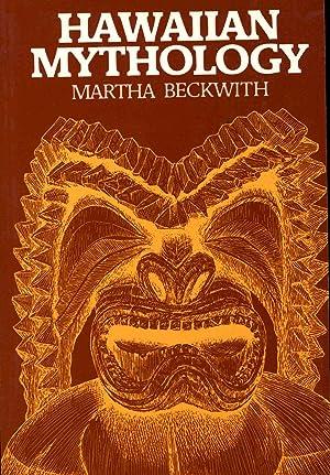 Hawaiian Mythology. [Coming of the Gods; Ku: Beckwith, Martha.
