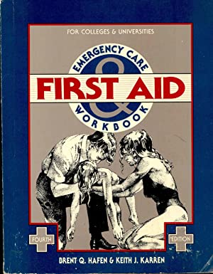 First aid and emergency care workbook : Hafen, Brent Q.