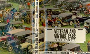 Veteran and vintage cars [ In the: Roberts, Peter, 1925-