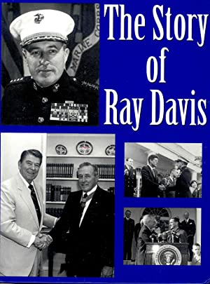 The Story of Ray Davis, General of: Davis, Bill, 1923-