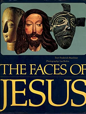 The faces of Jesus. [Annunciation -- Nativity: Buechner, Frederick, 1926-