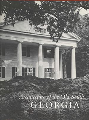 Architecture of the Old South. Georgia: Lane, Mills. ;