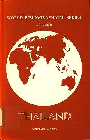 Thailand [World bibliographical series ; v. 65]: Watts, Michael, 1918-