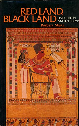 Red land, black land : daily life: Mertz, Barbara. [pseudonyms,