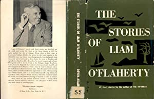 The stories of Liam O'Flaherty. [Spring sowing: O'Flaherty, Liam, 1896-1984.