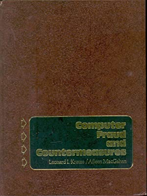Computer fraud and countermeasures. [Understanding the problem;: Krauss, Leonard I.