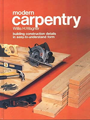Modern carpentry : building construction details in: Wagner, Willis H.