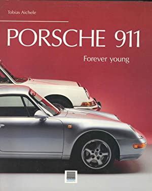 Porsche 911 : forever young. [The challenge;: Aichele, Tobias, 1960-.