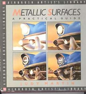 Metallic surfaces. [Airbrush artist's library] [Rendering Metallic: Martin, Judy (Frances