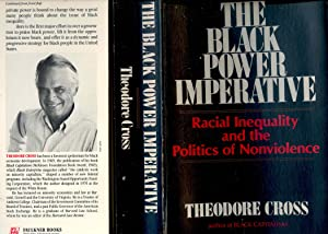 The Black power imperative : racial inequality: Cross, Theodore L.,
