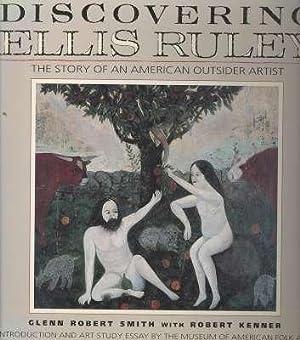Discovering Ellis Ruley. [The Story of Ellis: Smith, Glenn Robert.[art,