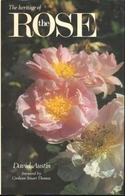 The Heritage of the Rose. [The Rose;: Austin, David, 1926-