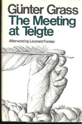 The meeting at Telgte. [Treffen in Telgte.: Grass, Günter, 1927-