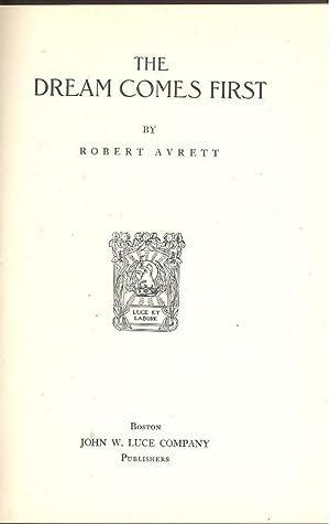 The Dream Comes First. [Pastorals & Pastels;: Avrett, Robert, 1901-1975.