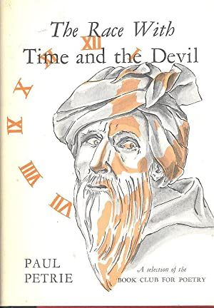 The race with time and the devil.: Petrie, Paul James,