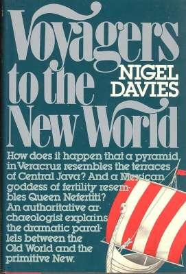 Voyagers to the New World. [A perennial: Davies, Nigel, 1920-
