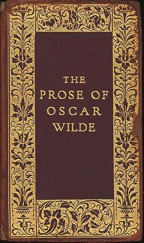 The prose of Oscar Wilde. [Intentions; The: Wilde, Oscar, 1854-1900.