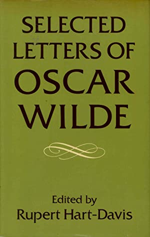 Selected letters of Oscar Wilde [Oxford --: Wilde, Oscar, 1854-1900.