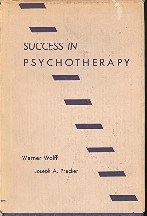 Success in Psychotherapy [Personality Symposia ; Personality Monographs ; vol. 3 ; 1952] [Problems ...