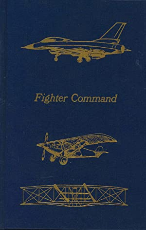 Fighter Command : A Study of Air: Wykeham, Peter. [series