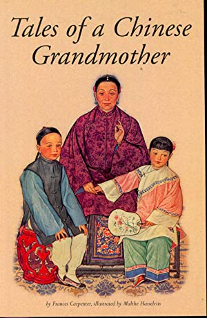 Tales of a Chinese Grandmother. [How Pan: Carpenter, Frances, 1890-1972.
