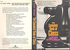 The complete book of chess [The personality: Horowitz, I. A.