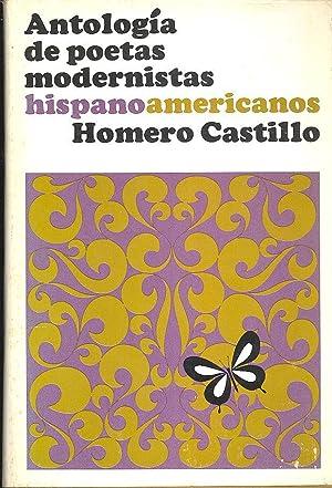 Antología de Poetas Modernistas Hispanoamericanos. [A Blaisdell: Castillo, Homero. [Jose