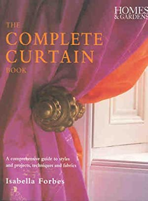 The Complete Curtain Book : a Comprehensive: Forbes, Isabella.[eds., Ruth