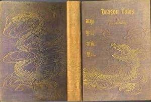 Dragon Tales = [jian tan wei ji]: Bromfield, Helen Ward.