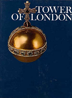 Tower of London. [Wonders of Man] [The: Hibbert, Christopher [Arthur