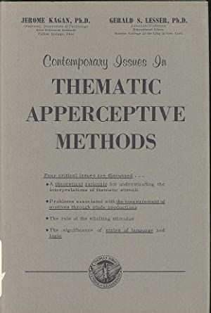 Contemporary Issues in Thematic Apperceptive Methods : Kagan, Jerome and