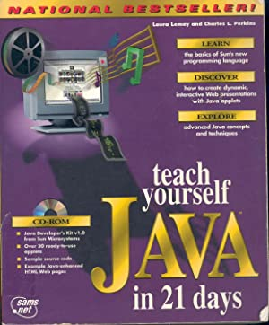 Teach yourself Java in 21 days.: Lemay, Laura. ;