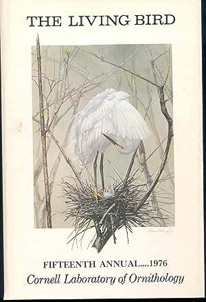 The Living bird : Fifteenth Annual, 1976.: Lancaster, Douglas A.