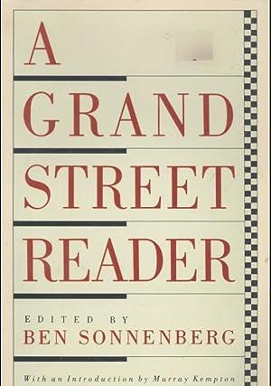 A Grand Street reader [House opposite, Working: Sonnenberg, Ben, editor