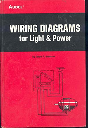 Wiring diagrams for light and power. [Wiring: Anderson, Edwin P.,