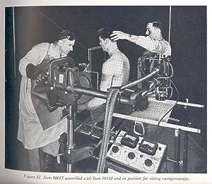Military roentgenology. [Fundamentals of roentgenologic physics; Field: United States. War