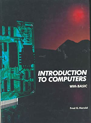 Introduction to computers : with BASIC [Understanding: Harold, Fred G.