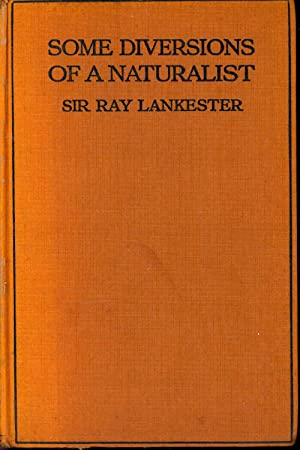 Some diversions of a naturalist. [Quicksands &: Lankester, E. Ray