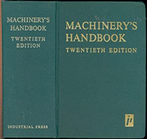 Machinery's handbook : a reference book for: Oberg, Erik, 1881-1951