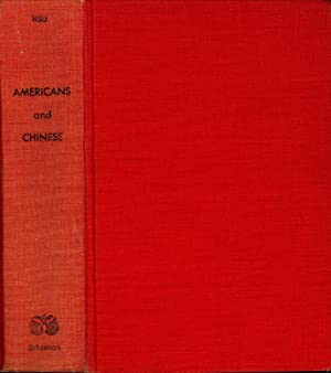 Americans and Chinese : Two Ways of: Hsu, Francis L.