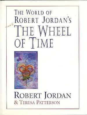 The World of Robert Jordan's The Wheel: Jordan, Robert, 1948-2007