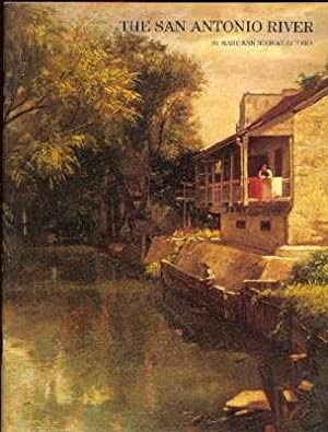 The San Antonio River. [Early History of: Guerra, Mary Ann