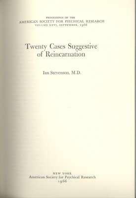 Twenty Cases Suggestive of Reincarnation. [Proceedings of: Stevenson, Ian. [foreword,