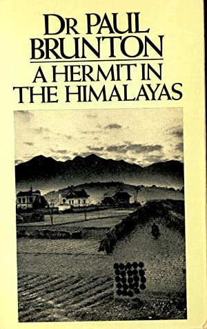 A Hermit in the Himalayas : the: Brunton, Paul.