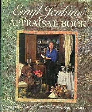 Emyl Jenkins' Appraisal Book : Identifying, Understanding,: Jenkins, Emyl. [foreword,