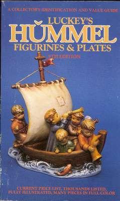 Luckey's Hummel Figurines & Plates : A: Luckey, Carl F.