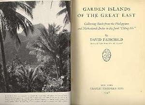 Garden Islands of the great East : Fairchild, David Grandison,