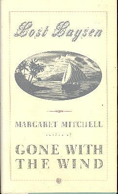 Lost Laysen.: Mitchell, Margaret, 1900-1949.